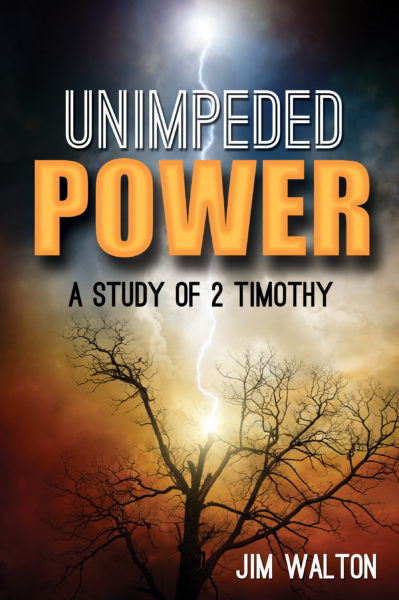 Unimpeded Power: A Study of 2 Timothy